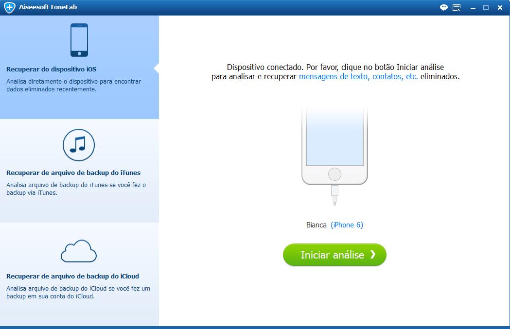 Abra o programa para recuperar dados iPhone e conecte seu dispositivo ao PC