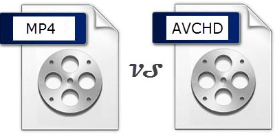MP4 vs AVCHD