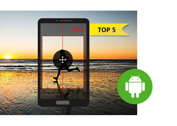 Los 5 mejores aplicativos para grabar la pantalla del Android