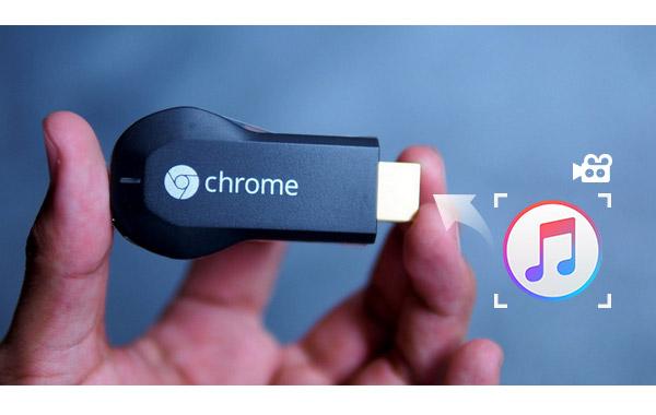 reproducir contenido de itunes en chromecast